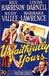 Unfaithfully Yours (Preston Sturges)