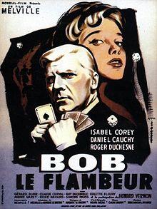 Bob le Flambeur (Jean-Pierre Melville)