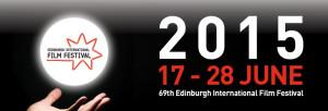 Edinburgh International Film Festival 2015 @ Filmhouse   Edinburgh   United Kingdom